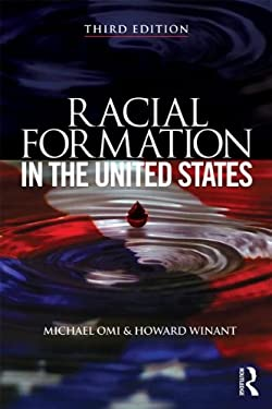 Racial Formation in the United States: From the 1960s to the 1990s - 3rd Edition