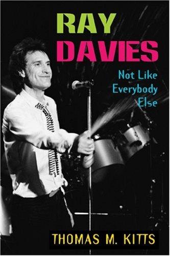 Ray Davies: Not Like Everybody Else