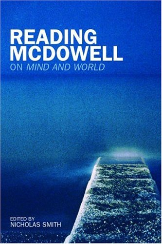 Reading McDowell: On Mind and World 9780415212137