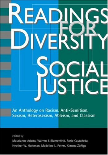Readings for Diversity and Social Justice: An Anthology on Racism, Sexism, Anti-Semitism, Heterosexism, Classism, and Ableism 9780415926348