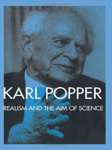 Realism and the Aim of Science: From the PostScript to the Logic of Scientific Discovery 9780415084000