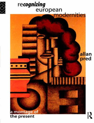 Recognising European Modernities: A Montage of the Present 9780415121361