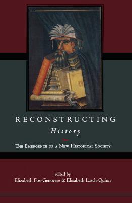 Reconstructing History 9780415922791