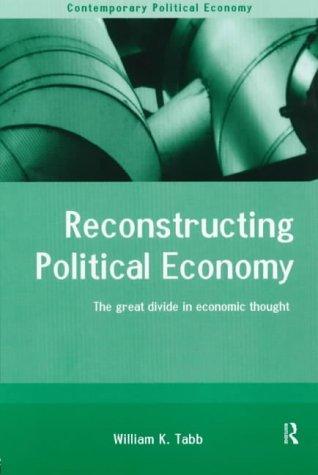 Reconstructing Political Economy 9780415207638