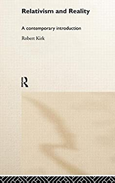 Relativism and Reality: A Contemporary Introduction 9780415208178