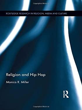 Religion and Hip Hop 9780415628570