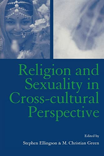 Religion and Sexuality in Cross-Cultural Perspective 9780415941280