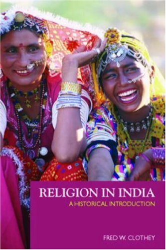 Religion in India: A Historical Introduction 9780415940245