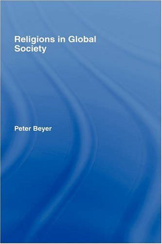 Religions in Global Society 9780415393188