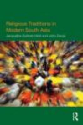 Religious Traditions in Modern South Asia 9780415447881