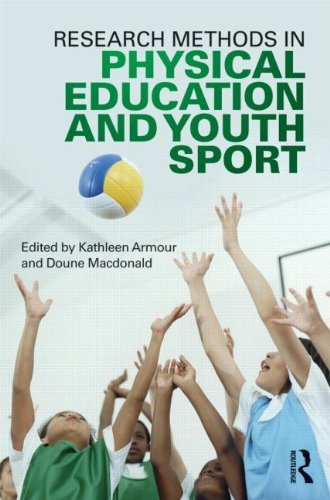 Research Methods in Physical Education and Youth Sport 9780415618854