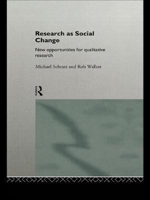 Research as Social Change 9780415118699