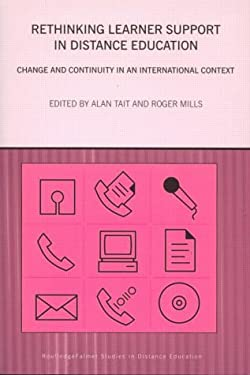 Rethinking Learner Support in Distance Education: Change and Continuity in an International Context 9780415301442