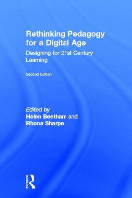 Rethinking Pedagogy for a Digital Age: Designing and Delivering E-Learning 9780415539968