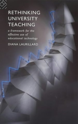 Rethinking University Teaching: A Framework for the Effective Use of Educational Technology 9780415092883