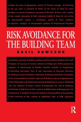 Risk Avoidance for the Building Team 9780419208105