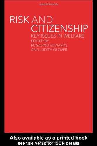 Risk and Citizenship: Key Issues in Welfare 9780415241595