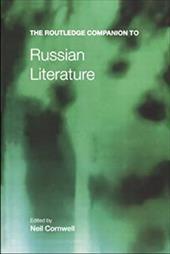 The Routledge Companion to Russian Literature 1310773
