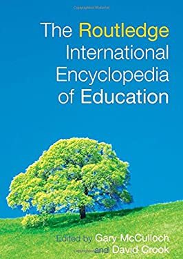 The Routledge International Encyclopedia of Education 9780415277471