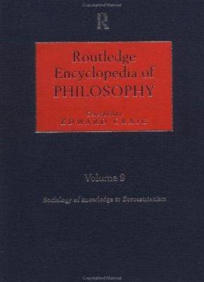 Routledge Encyclopedia of Philosophy 10v