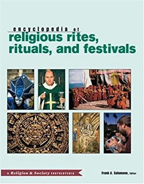 Routledge Encyclopedia of Religious Rites, Rituals and Festivals 9780415941808