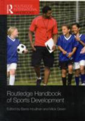 Routledge Handbook of Sports Development 9780415479967