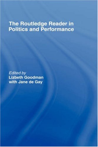 Routledge Reader in Politics and Performance 9780415174725