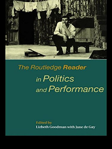 Routledge Reader in Politics and Performance 9780415174732