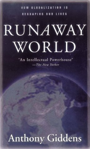 Runaway World: How Globalisation Is Reshaping Our Lives 9780415944878