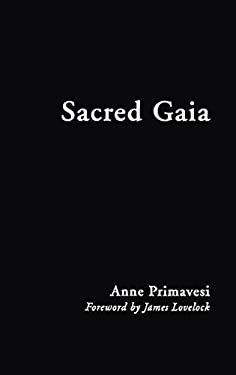 Sacred Gaia: Holistic Theology and Earth System Science 9780415188333