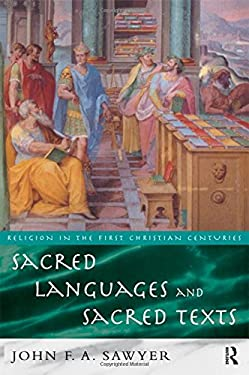 Sacred Languages and Sacred Texts 9780415125468