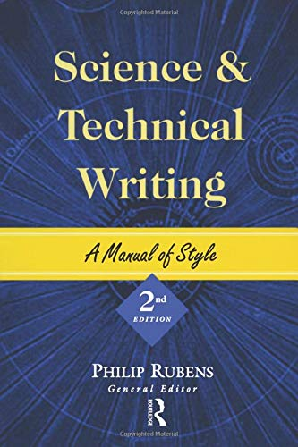 Science and Technical Writing: A Manual of Style, Second Edition 9780415925518