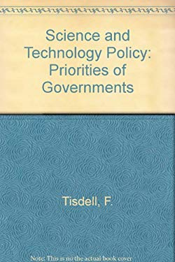 Science and Technology Policy: Priorities of Governments 9780412233203