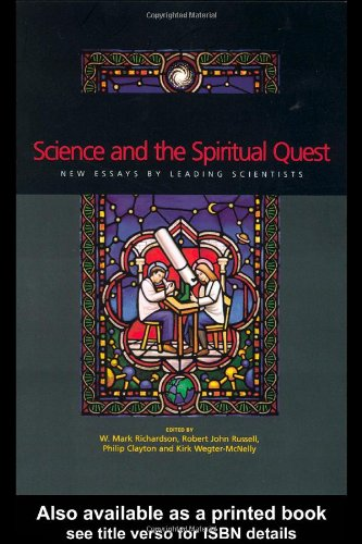 Science and the Spiritual Quest: New Essays by Leading Scientists 9780415257671