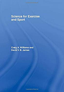 Science for Exercise and Sport 9780419251705