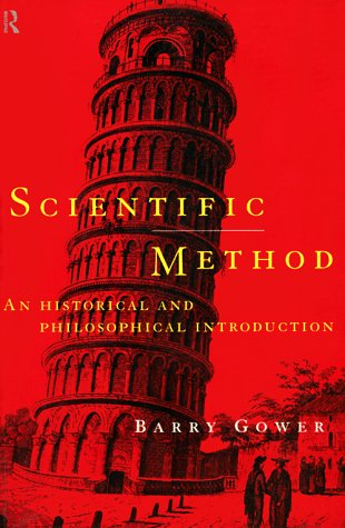 Scientific Method: A Historical and Philosophical Introduction 9780415122825