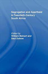 Segregation and Apartheid in Twentieth Century South Africa
