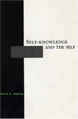 Self-Knowledge and the Self 9780415926904