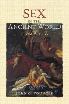 Sex in the Ancient World from A to Z 9780415242523