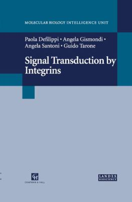 Signal Transduction by Integrins 9780412133015