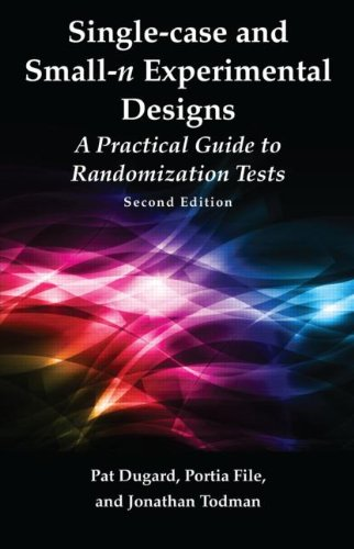 Single-Case and Small-N Experimental Designs: A Practical Guide to Randomization Tests, Second Edition 9780415886932