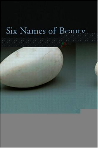 Six Names of Beauty 9780415979924
