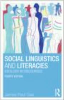 Social Linguistics and Literacies: Ideology in Discourses 9780415617765
