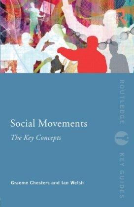 Social Movements: The Key Concepts 9780415431156