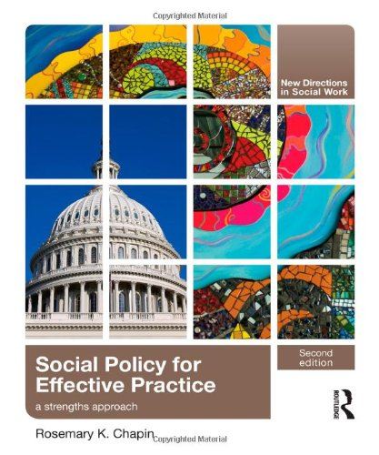 Social Policy for Effective Practice: A Strengths Approach 9780415873390