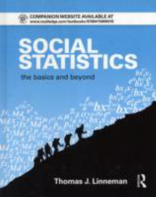 Social Statistics: The Basics and Beyond 9780415805018