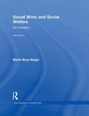 Social Work and Social Welfare: An Invitation 9780415520805