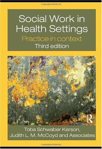 Social Work in Health Settings: Practice in Context 9780415778466