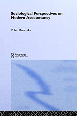 Sociological Perspectives on Modern Accountancy 9780415025751