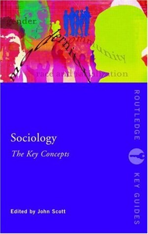 Sociology: The Key Concepts 9780415344067